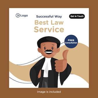 Design de banner do melhor serviço jurídico para mídia social com advogado mostrando o polegar para cima