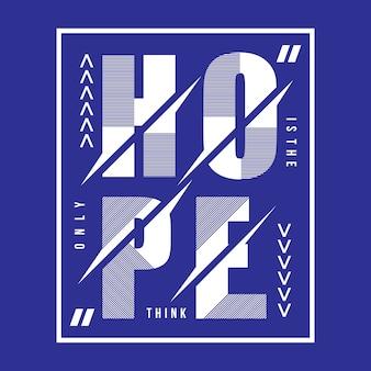 Design de camisa de t de tipografia de esperança