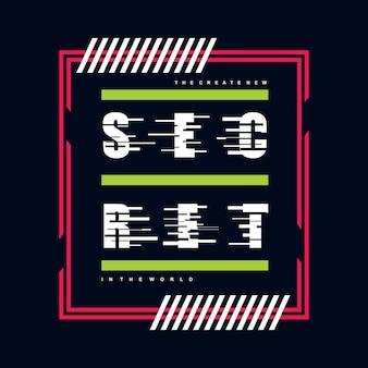 Design de camisa de t gráfico de tipografia secreta