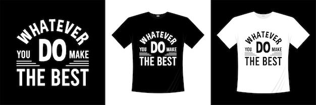 Design de camiseta citações motivacionais