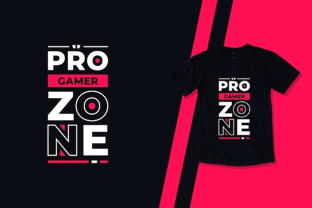 Design de camiseta com citações motivacionais modernas da zona do jogador profissional