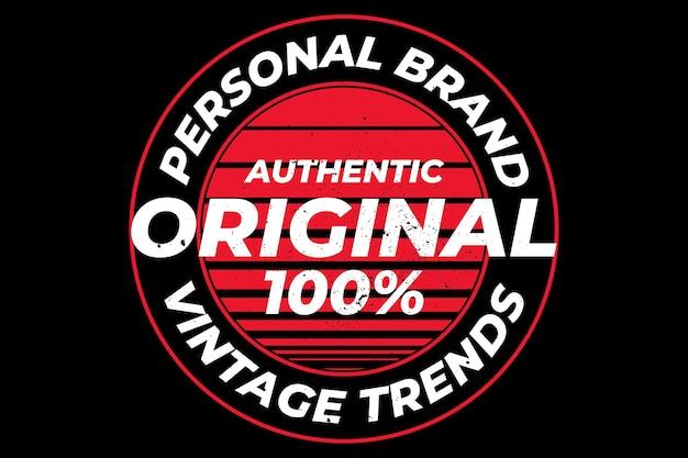 Design de camiseta com tendência vintage original de marca pessoal
