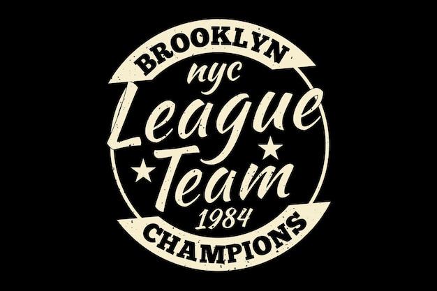 Design de camiseta com tipografia vintage dos campeões da liga do brooklyn