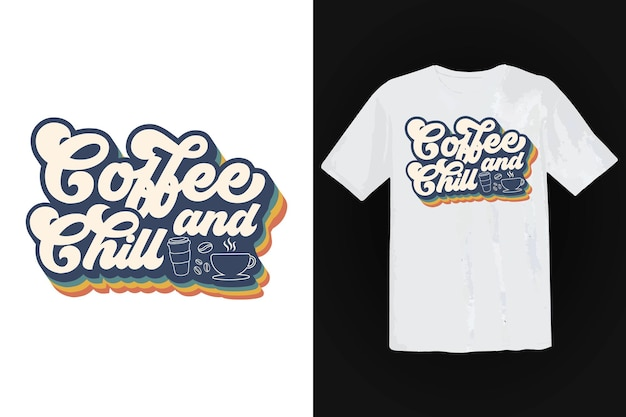 Design de camiseta de café, tipografia vintage e arte de letras, slogan retrô