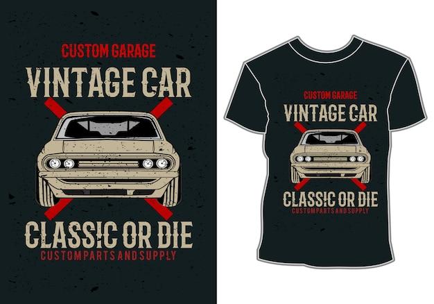 Design de camiseta, ilustração de carro, carro clássico vintage