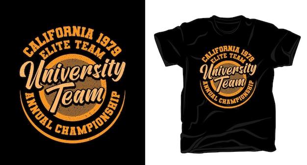 Design de camiseta tipográfica da equipe da universidade