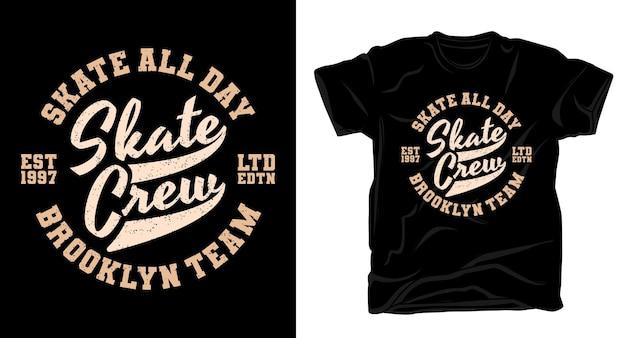 Design de camiseta tipográfica da equipe de skate