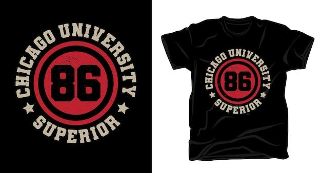Design de camiseta tipográfica da universidade de chicago oitenta e seis
