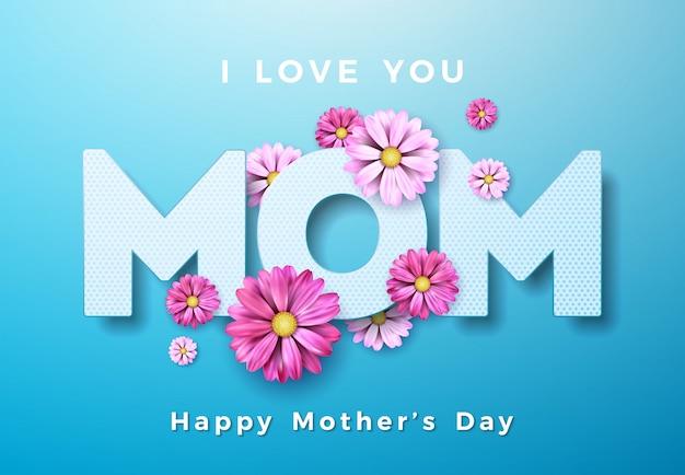 Design de cartão feliz dia das mães com flor e eu te amo mãe