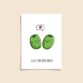 Design de cartão simples com vegetariano fofo e frase. kawaii desenhando com azeitona