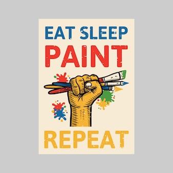 Design de cartaz ao ar livre comer dormir pintura repetir ilustração vintage