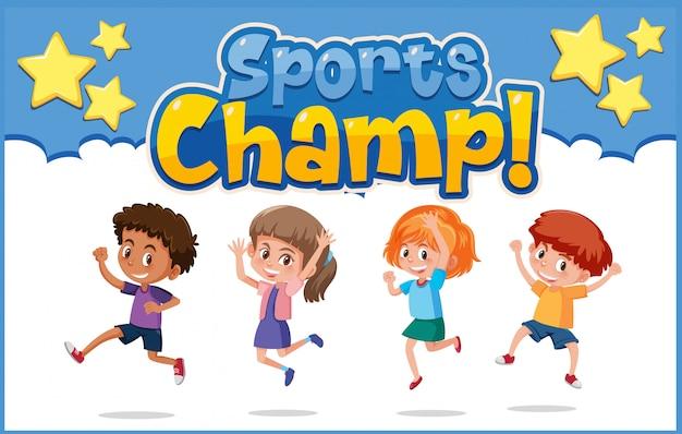 Design de cartaz com crianças felizes e palavra esportes campeão