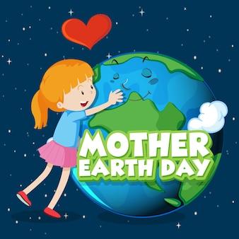 Design de cartaz para o dia da mãe terra com menina abraçando a terra no fundo