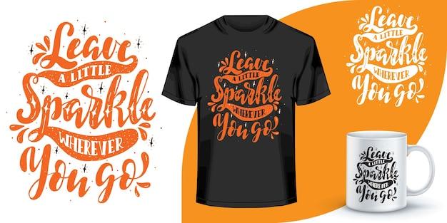 Design de citações de letras para t-shirt. projeto de t-shirt de palavras motivacionais. design de t-shirt de letras desenhadas à mão. citação, design de t-shirt de tipografia