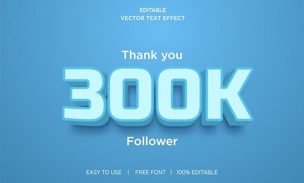 Design de efeito de texto editável de seguidor de 300k com vetor premium