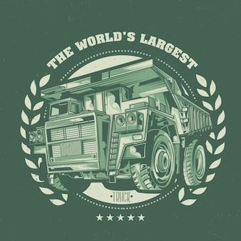 Design de etiqueta de camiseta com ilustração de caminhão basculante