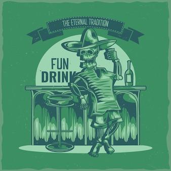 Design de etiqueta de camiseta com ilustração de esqueleto mexicano bêbado