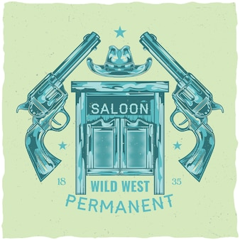 Design de etiqueta de camiseta com ilustração de salão, chapéu e pistolas