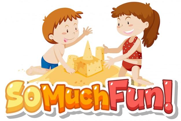 Design de fontes para a frase muito divertido com crianças brincando