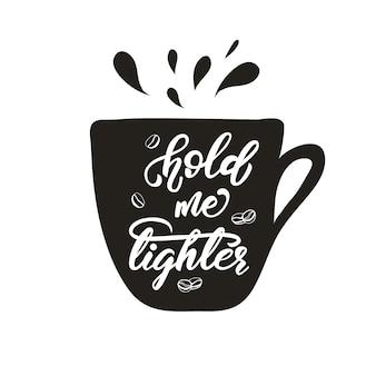 Design de letras com uma frase de café. ilustração vetorial.