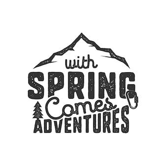 Design de logotipo de montanha com citação - com a primavera vem aventuras