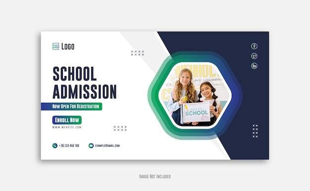 Design de postagem de mídia social para admissão escolar ou design de modelo de banner da web