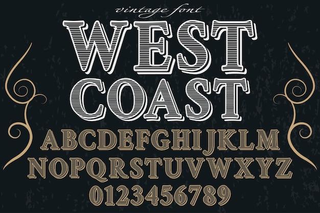 Design de rótulo de efeito de sombra do alfabeto da costa oeste