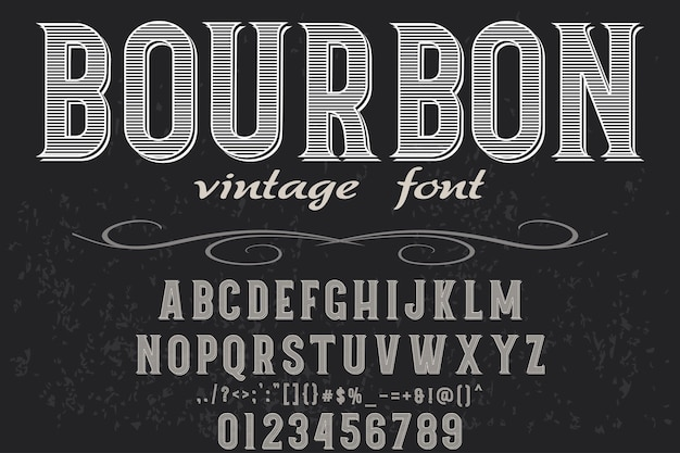 Design de rótulo de fonte de estilo antigo bourbon