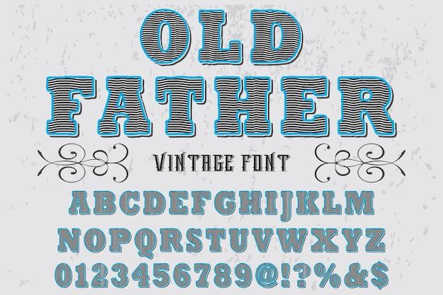 Design de rótulo de fonte pai velho