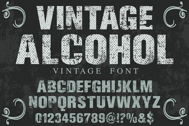 Design de rótulo de fonte vintage álcool