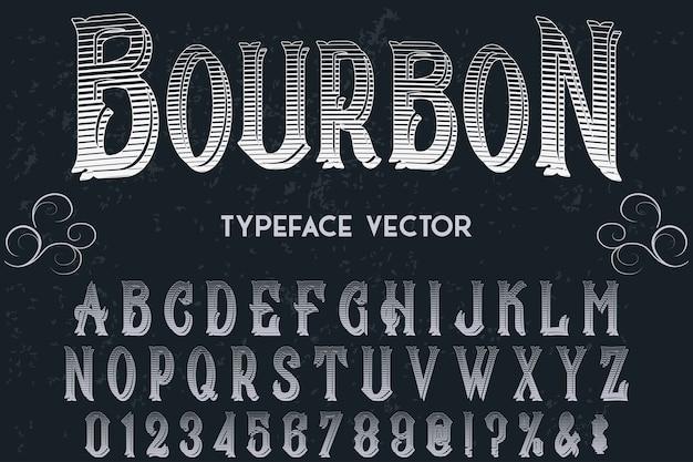 Design de rótulo retro tipografia bourbon