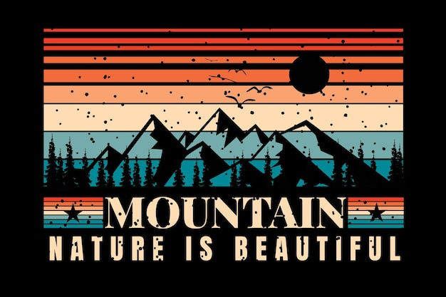 Design de t-shirt com silhueta de montanha bela natureza em estilo retro vintage