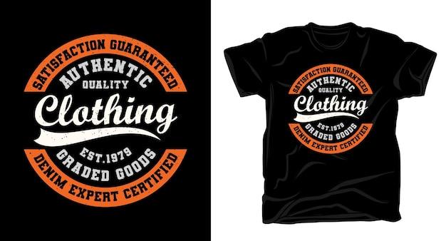 Design de t-shirt com tipografia de roupas de qualidade autêntica