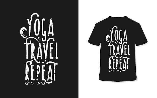 Design de t-shirt de tipografia de repetição de viagens de ioga