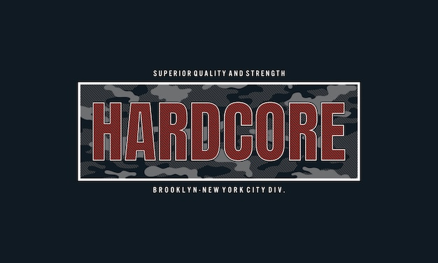 Design de t-shirt de tipografia hardcore