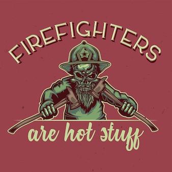 Design de t-shirt ou cartaz com ilustração de um bombeiro.