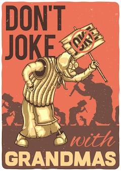 Design de t-shirt ou cartaz com ilustração de uma avó com raiva.