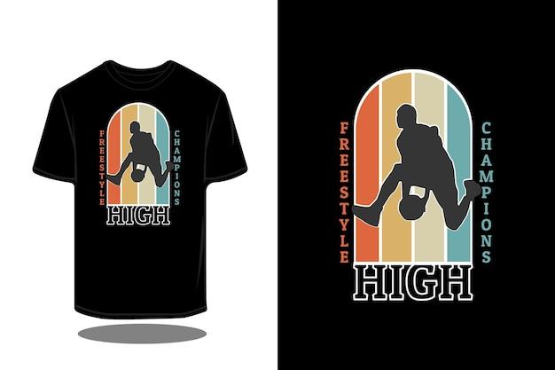 Design de t-shirt retro com silhueta de campeões de estilo livre alto