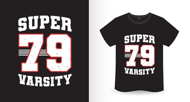 Design de t-shirt super setenta e nove do time do colégio