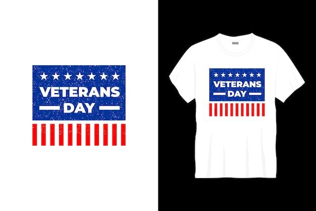 Design de t-shirt tipografia do dia dos veteranos