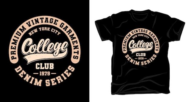 Design de t-shirt tipográfica para clube universitário