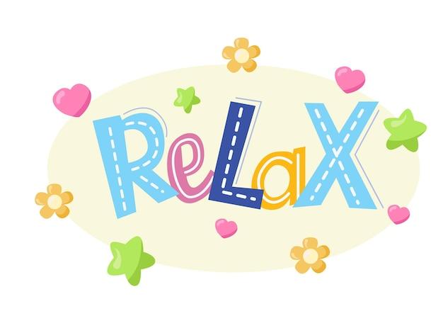 Design de texto de letras relaxadas para cartões de decoração imprimir web poster banner tshirt
