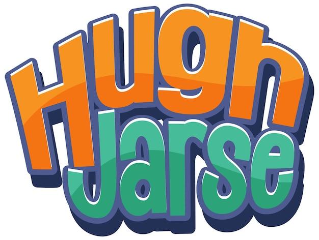 Design de texto do logotipo de hugh jass
