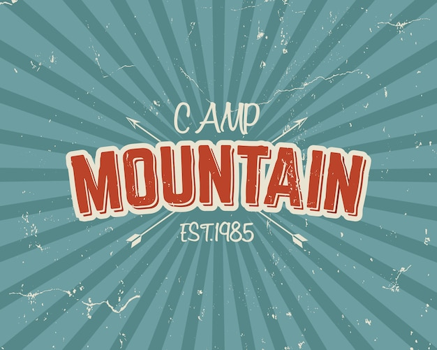 Design de tipografia vintage com setas e texto, acampamento de montanha