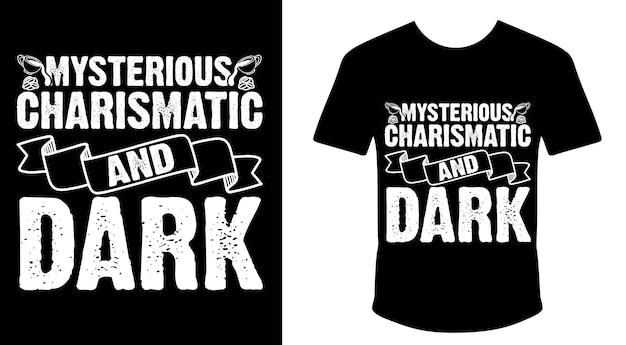 Design misterioso de uma camiseta carismática e escura de café