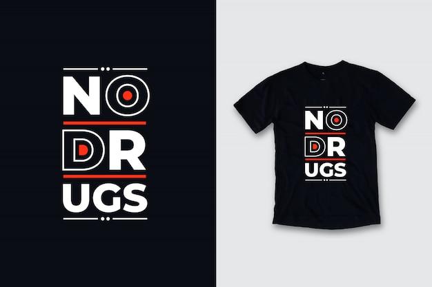 Design moderno da camisa das citações t das drogas