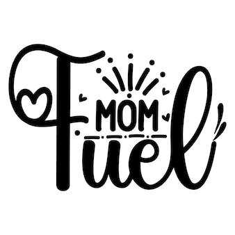 Design premium de vetor de tipografia mom fuel