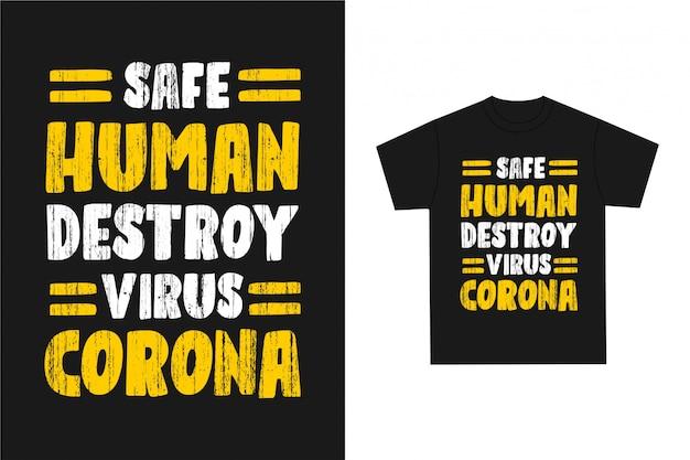 Destruição humana segura - tipografia gráfica de camiseta