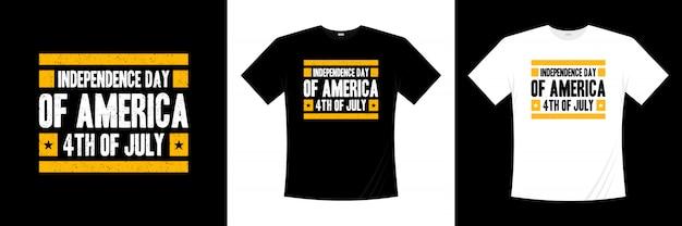 Dia da independência da américa 4 de julho tipografia design de t-shirt