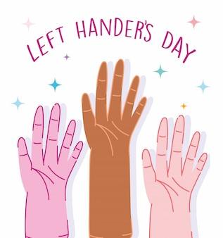 Dia de canhotos, celebração de desenhos animados de diversidade de mãos humanas